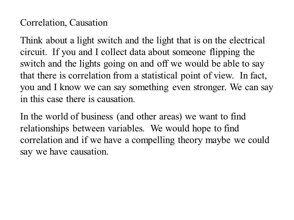 Correlation, Causation