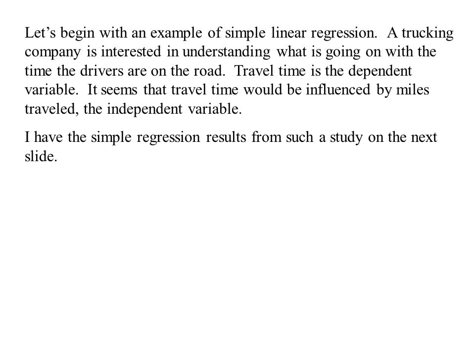 Let's begin with an example of simple linear regression