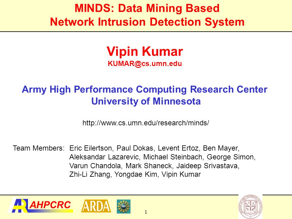 MINDS: Data Mining Based Network Intrusion Detection System