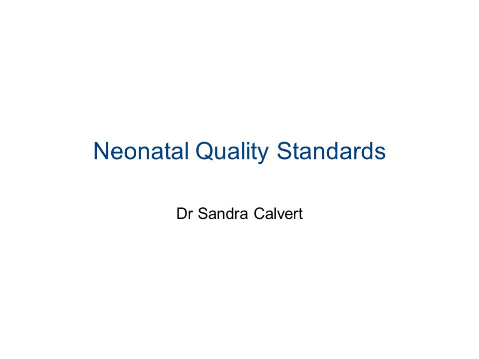 Neonatal Quality Standards