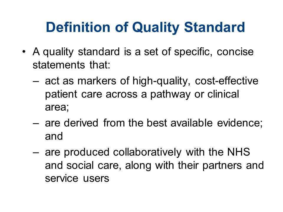 Definition of Quality Standard