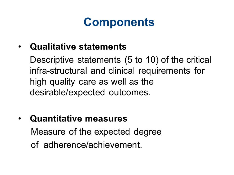 Components Qualitative statements