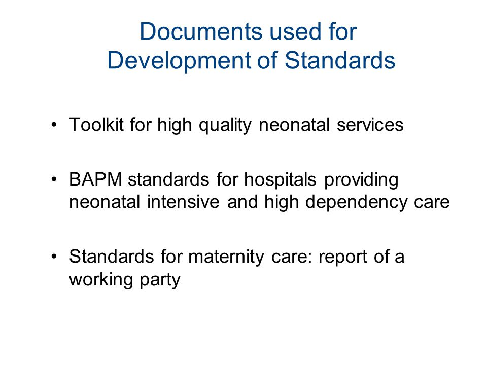 Documents used for Development of Standards