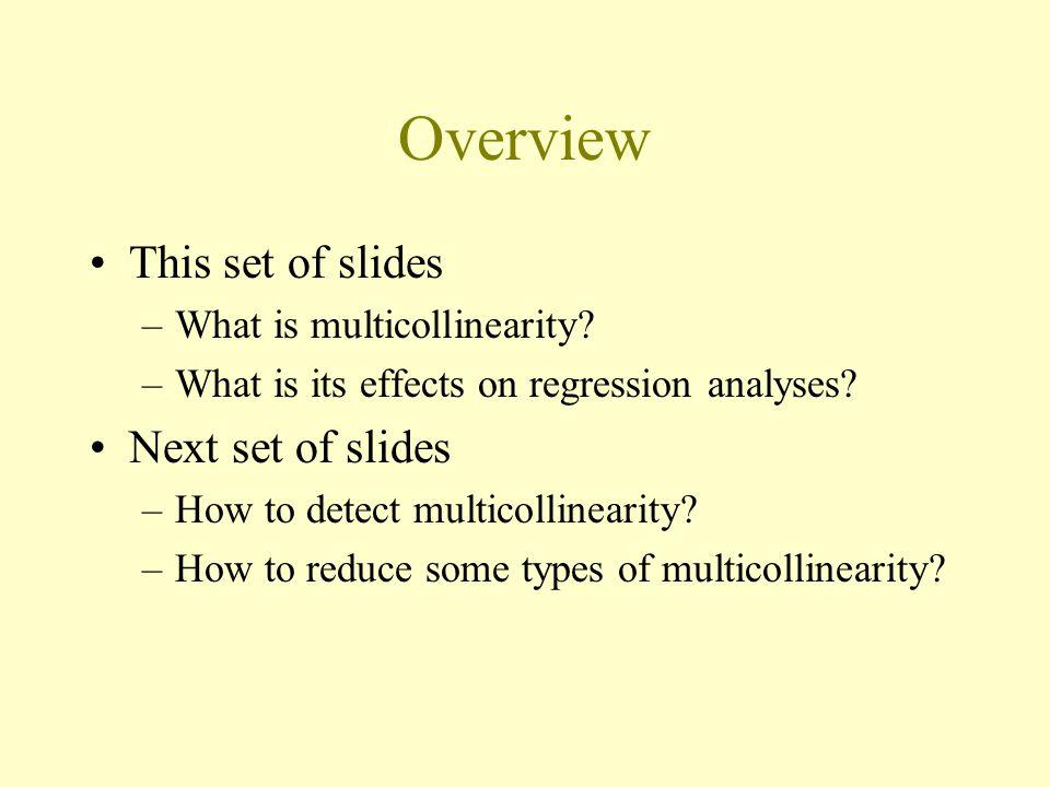 Overview This set of slides Next set of slides