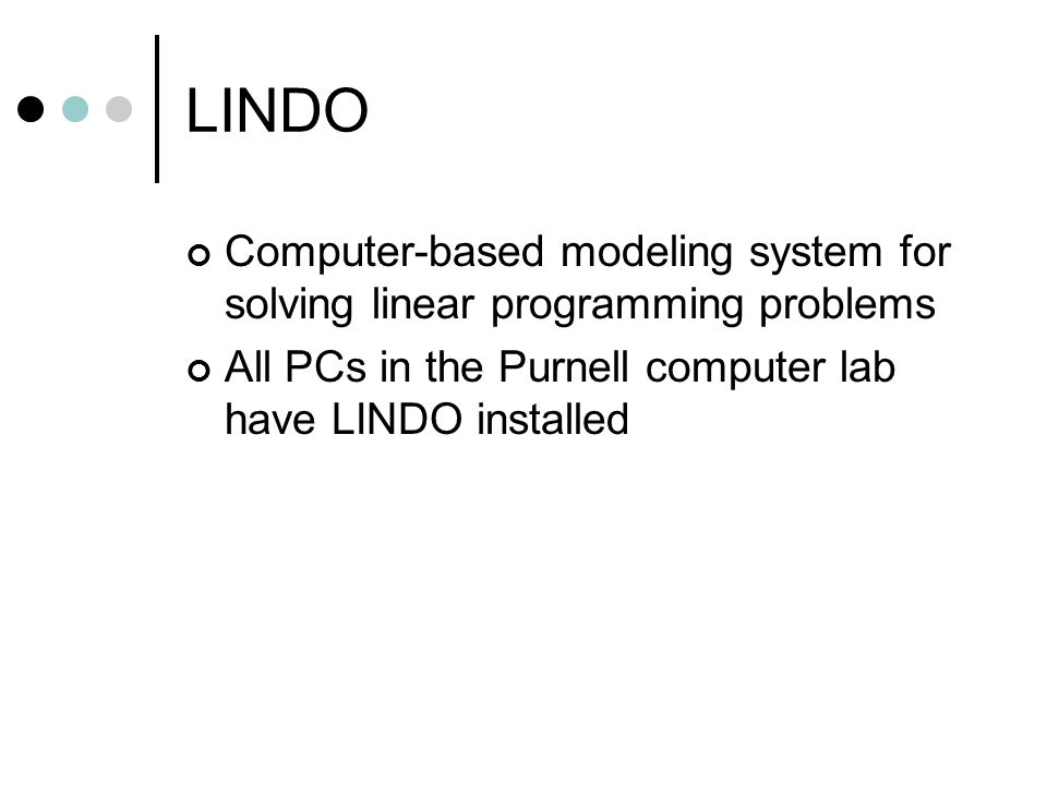 LINDO Computer-based modeling system for solving linear programming problems.