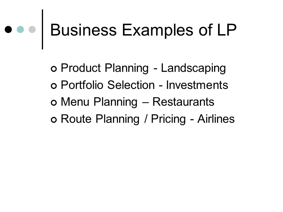 Business Examples of LP