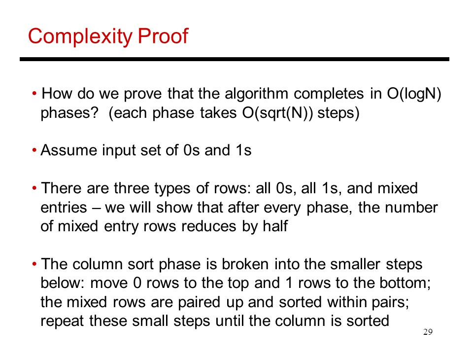 Complexity Proof How do we prove that the algorithm completes in O(logN) phases (each phase takes O(sqrt(N)) steps)