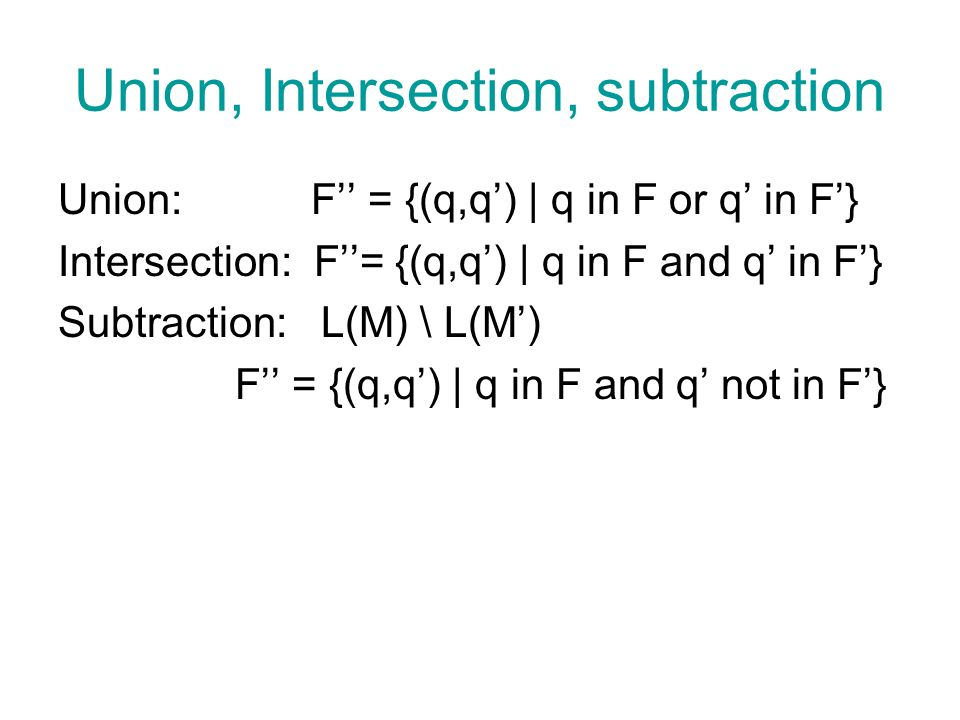 Union, Intersection, subtraction