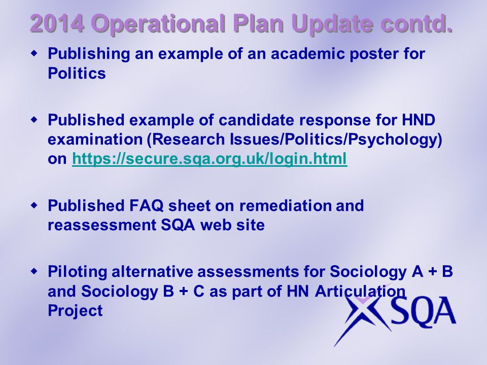 2014 Operational Plan Update contd.