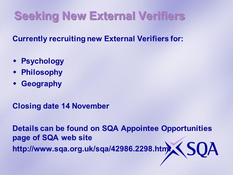 Seeking New External Verifiers