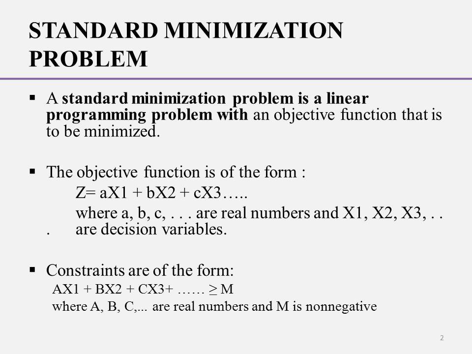 STANDARD MINIMIZATION PROBLEM