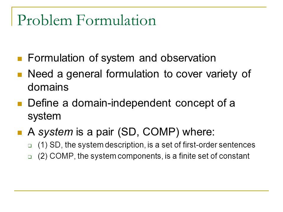 Problem Formulation Formulation of system and observation
