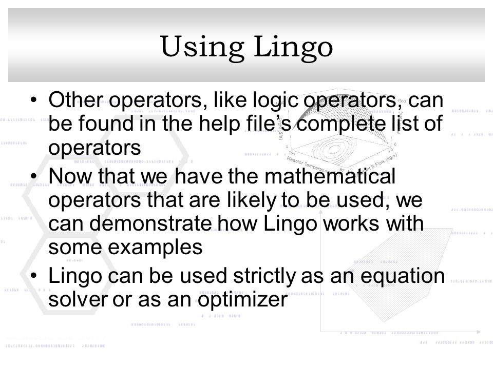 Using Lingo Other operators, like logic operators, can be found in the help file's complete list of operators.