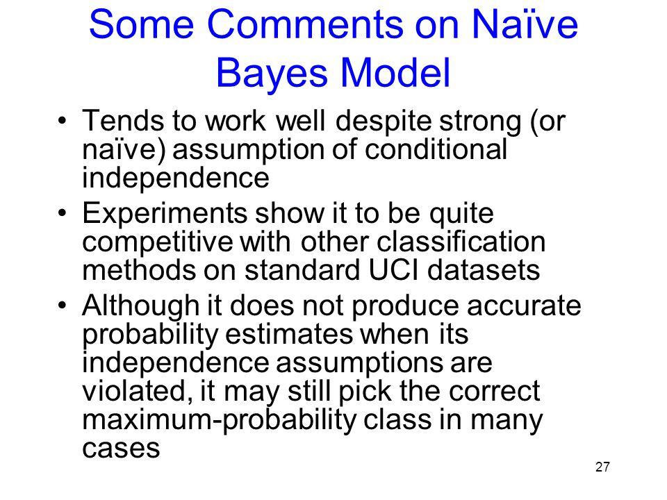 Some Comments on Naïve Bayes Model
