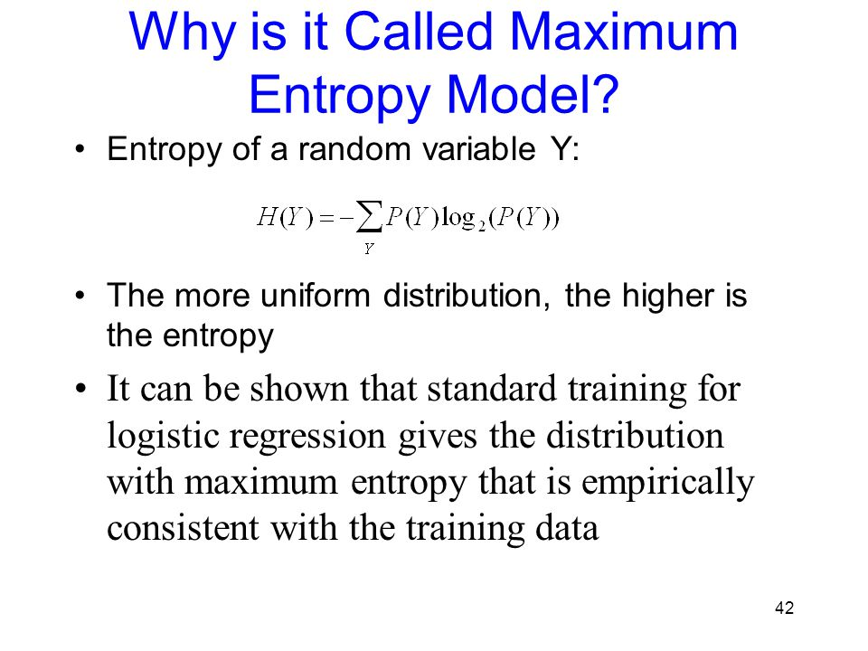 Why is it Called Maximum Entropy Model