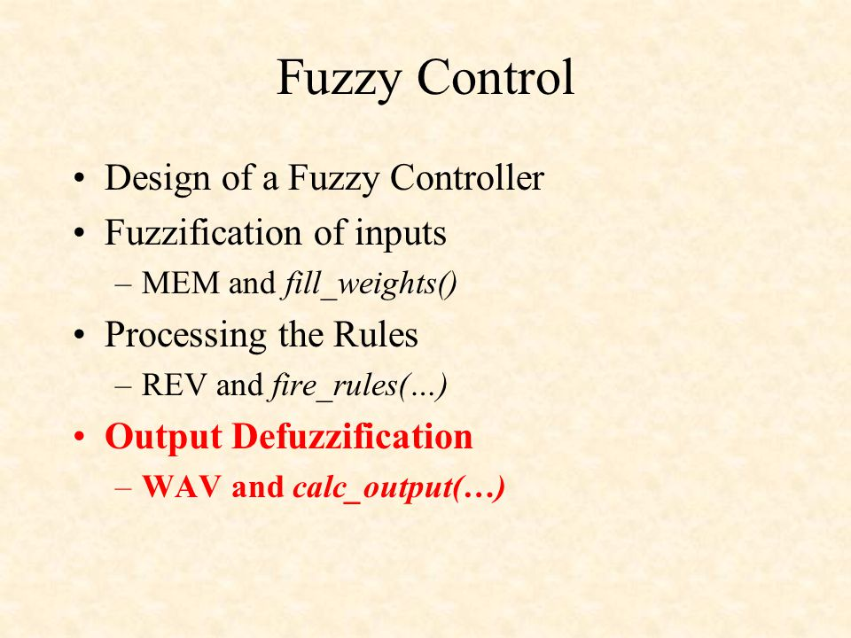 Fuzzy Control Design of a Fuzzy Controller Fuzzification of inputs