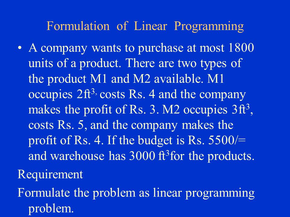 Formulation of Linear Programming