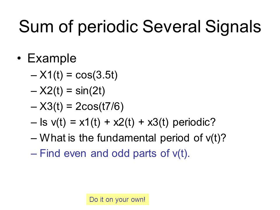 Sum of periodic Several Signals