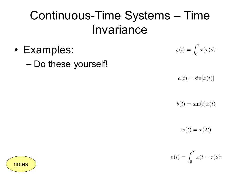 Continuous-Time Systems – Time Invariance