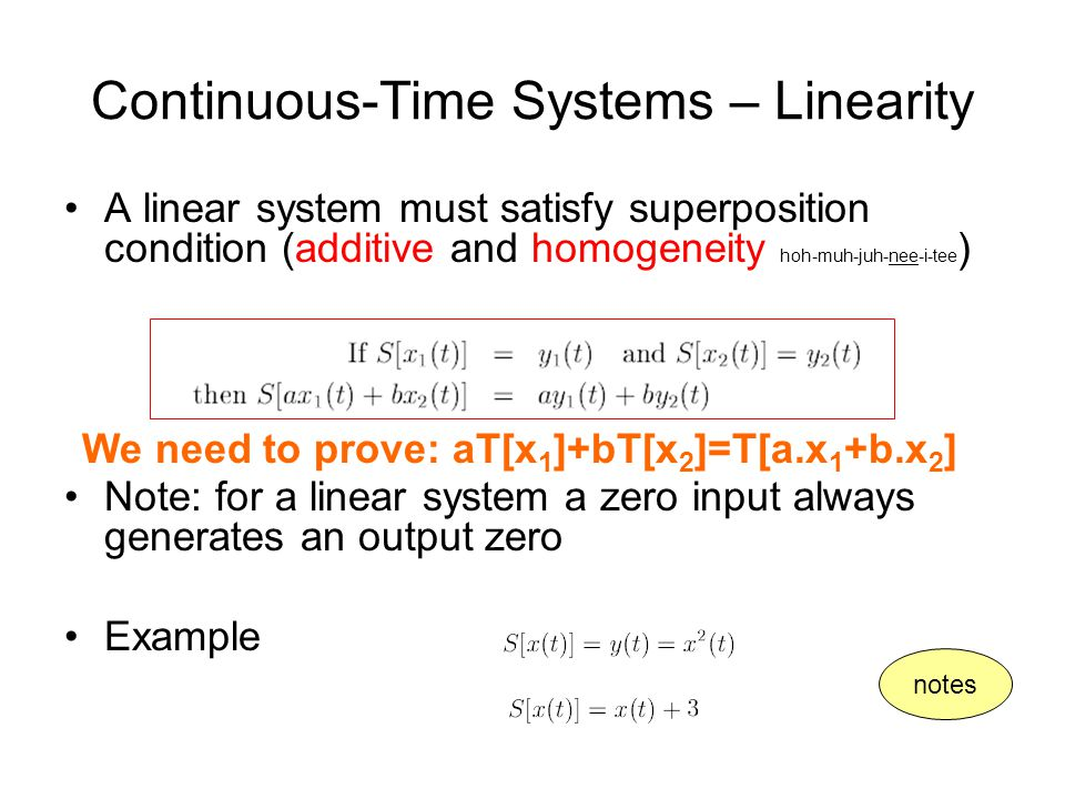 Continuous-Time Systems – Linearity