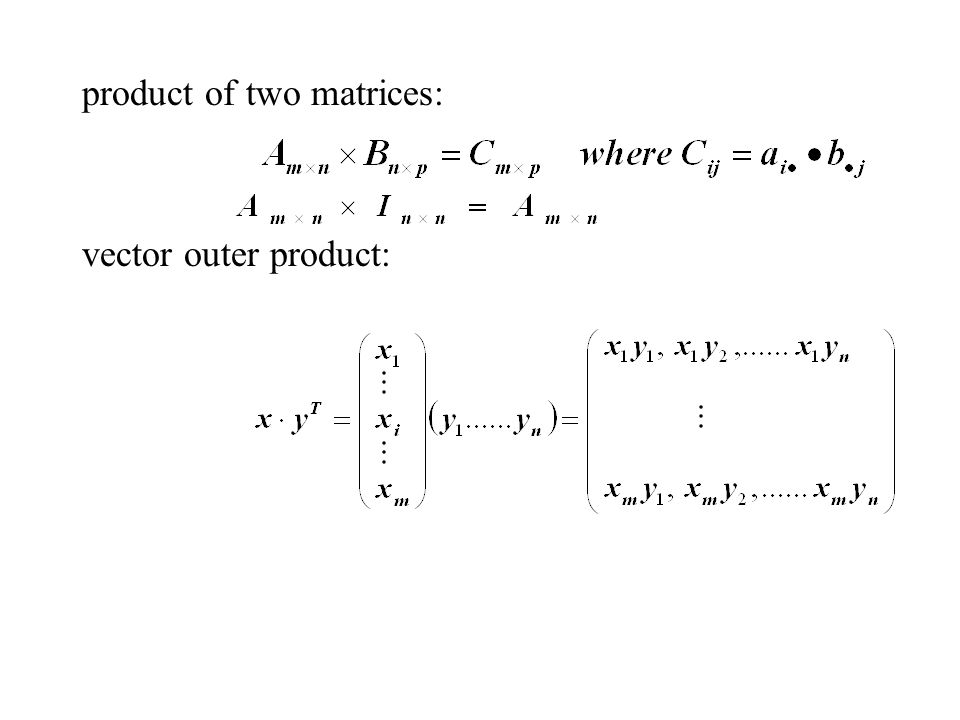 product of two matrices: