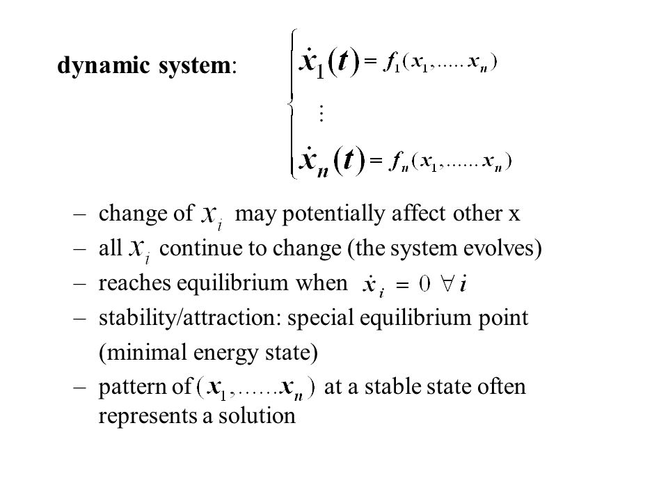 dynamic system: change of may potentially affect other x