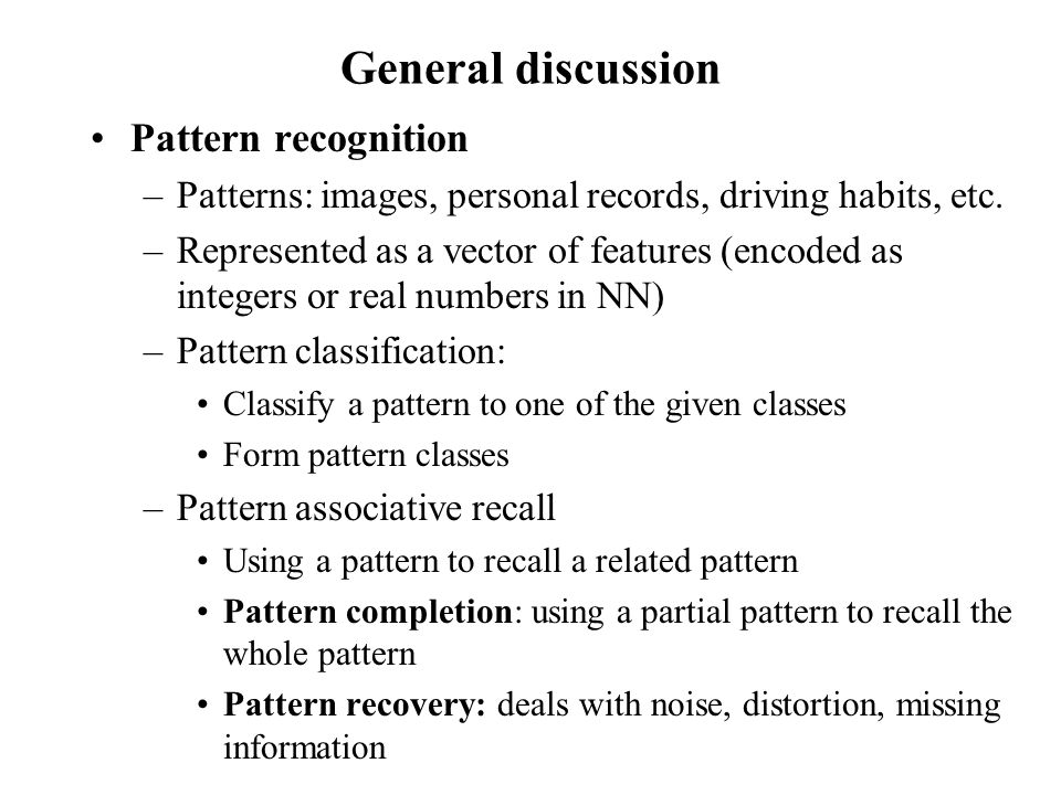 General discussion Pattern recognition