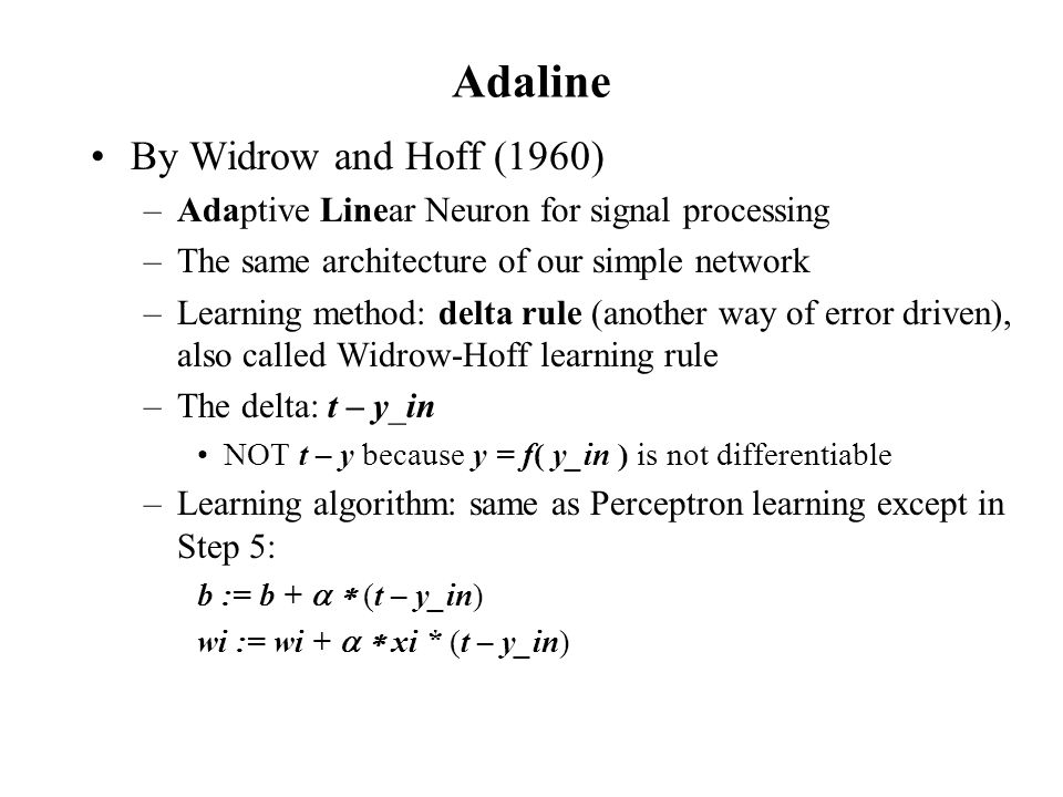 Adaline By Widrow and Hoff (1960)