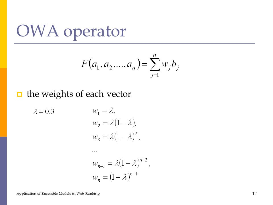 OWA operator the weights of each vector