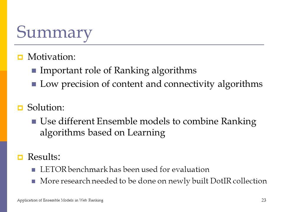 Summary Motivation: Important role of Ranking algorithms