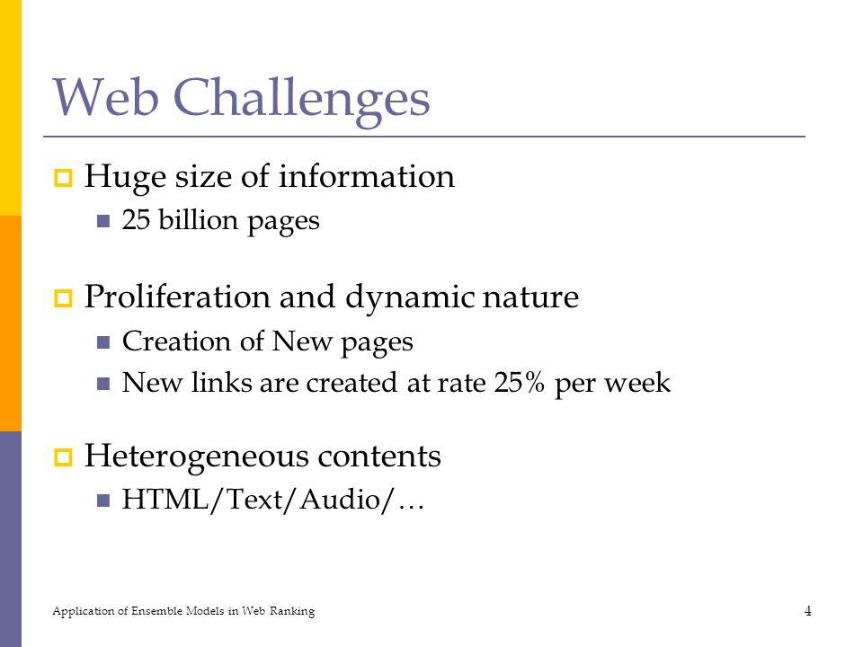 Web Challenges Huge size of information