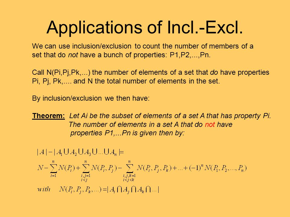 Applications of Incl.-Excl.