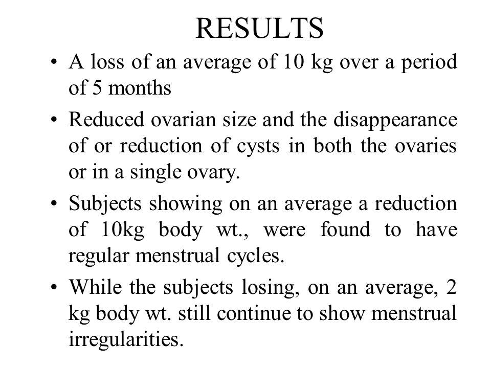 RESULTS A loss of an average of 10 kg over a period of 5 months