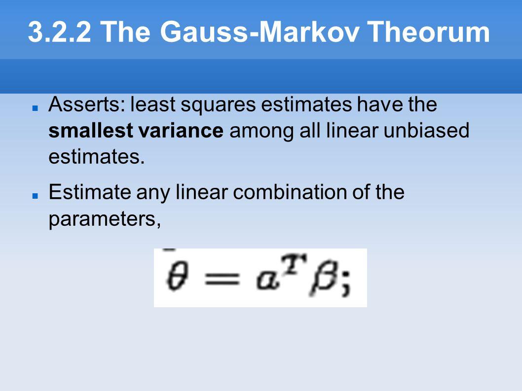 3.2.2 The Gauss-Markov Theorum