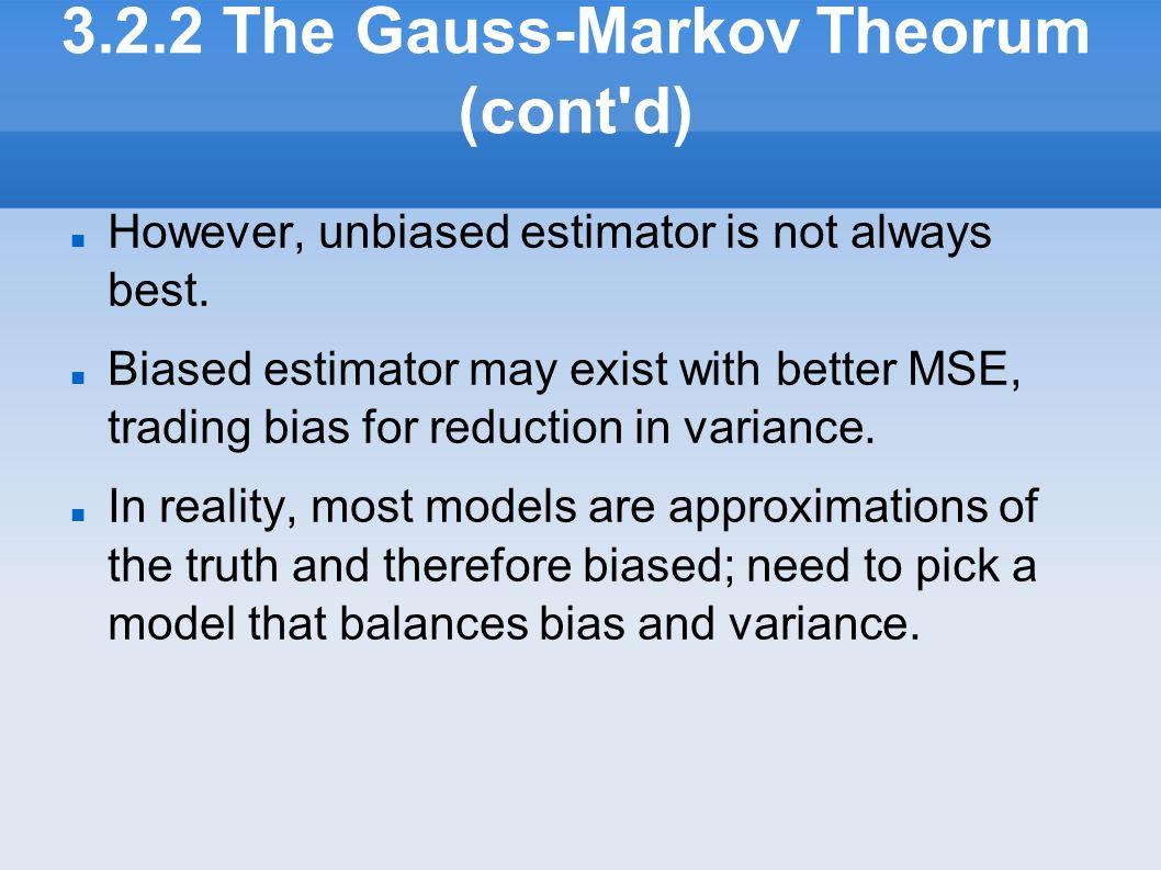 3.2.2 The Gauss-Markov Theorum (cont d)