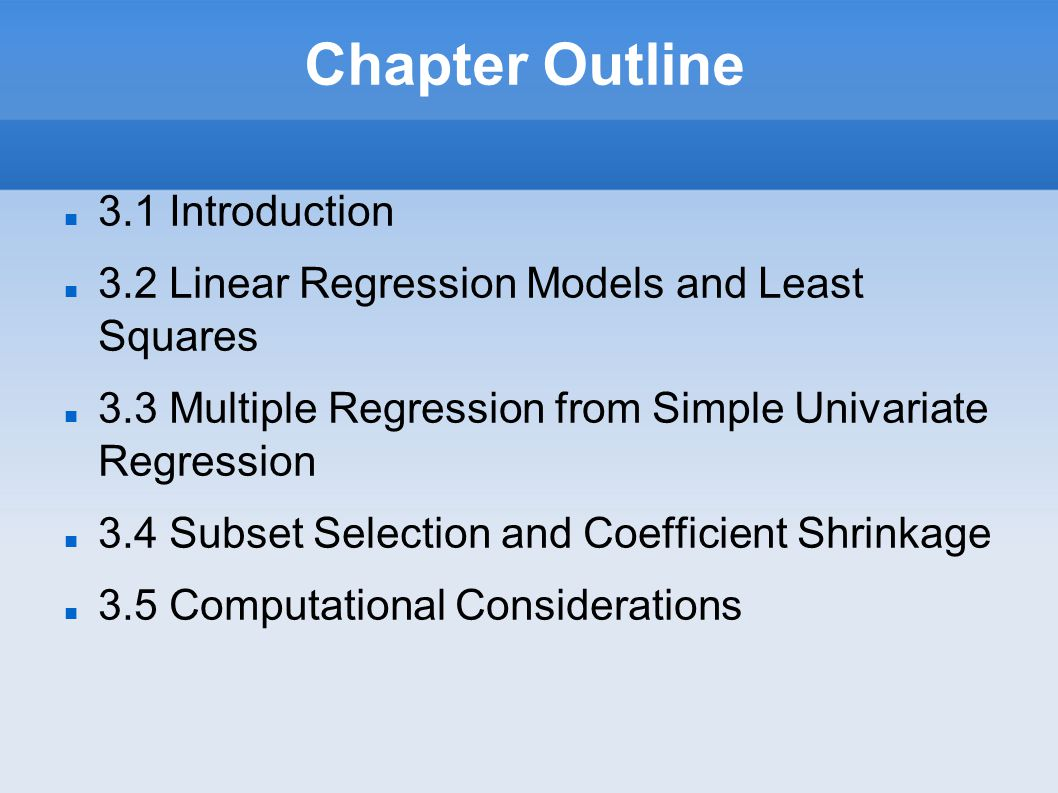 Chapter Outline 3.1 Introduction