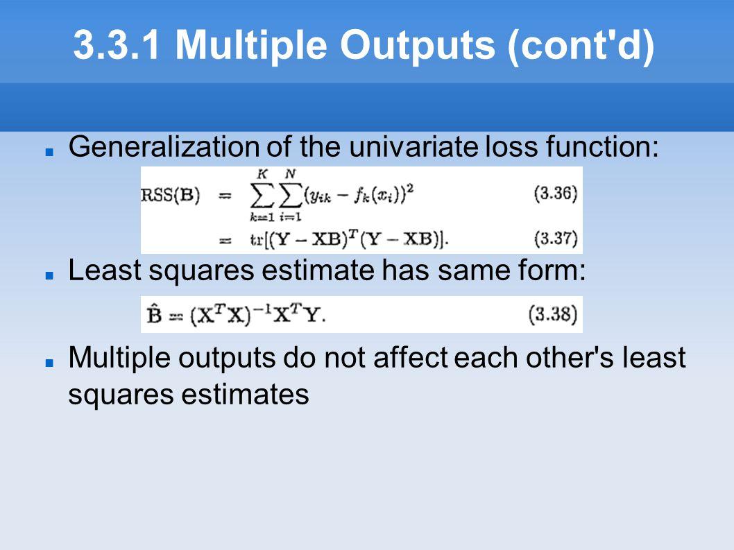 3.3.1 Multiple Outputs (cont d)