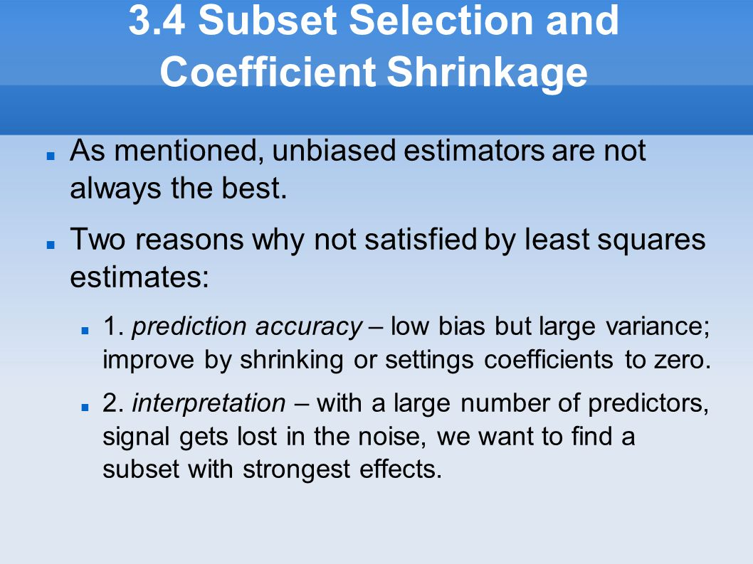 3.4 Subset Selection and Coefficient Shrinkage