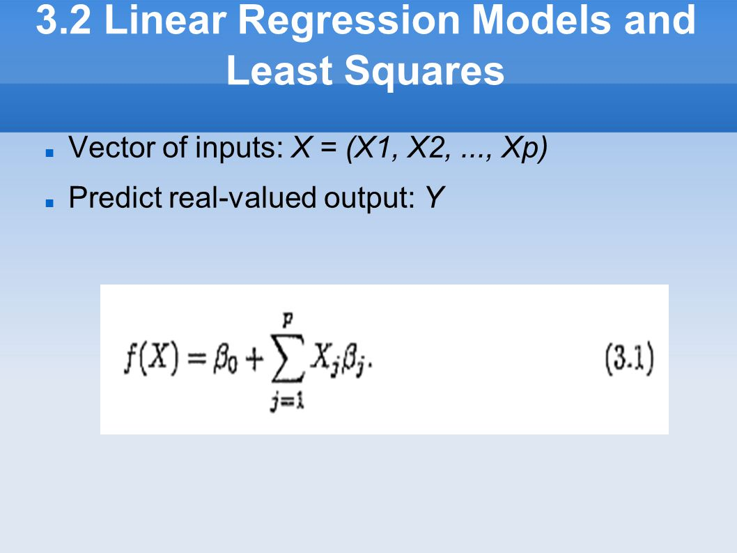 3.2 Linear Regression Models and Least Squares