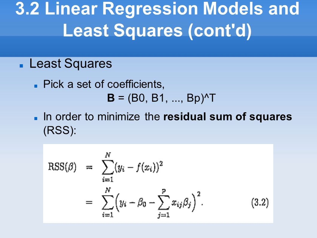 3.2 Linear Regression Models and Least Squares (cont d)‏