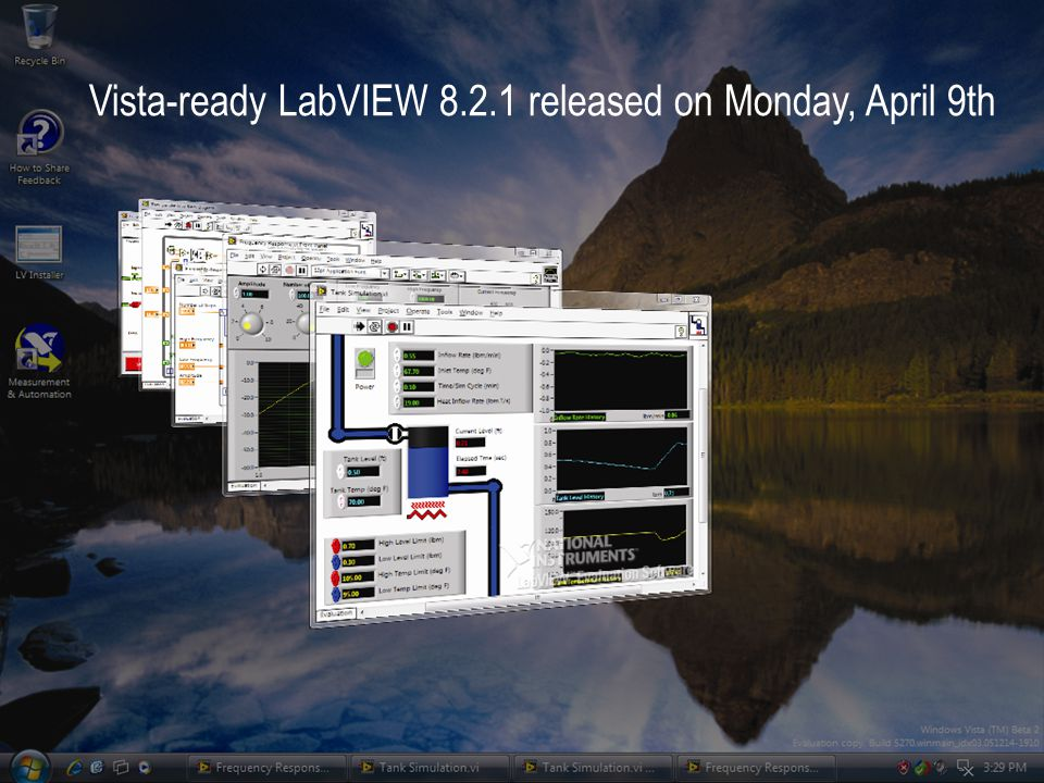 Vista-ready LabVIEW 8.2.1 released on Monday, April 9th
