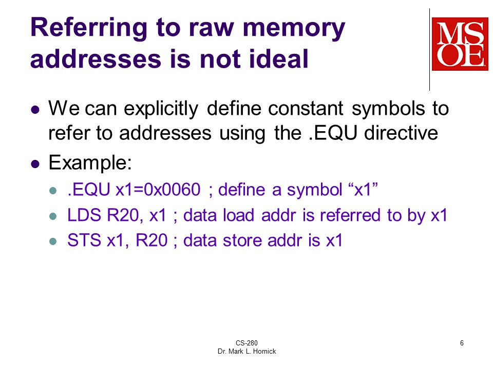 Referring to raw memory addresses is not ideal