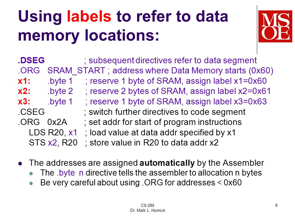 Using labels to refer to data memory locations: