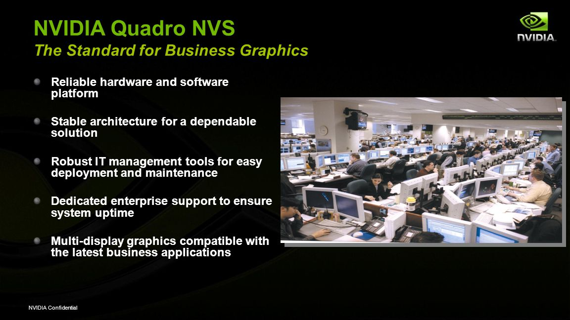 NVIDIA Quadro NVS The Standard for Business Graphics