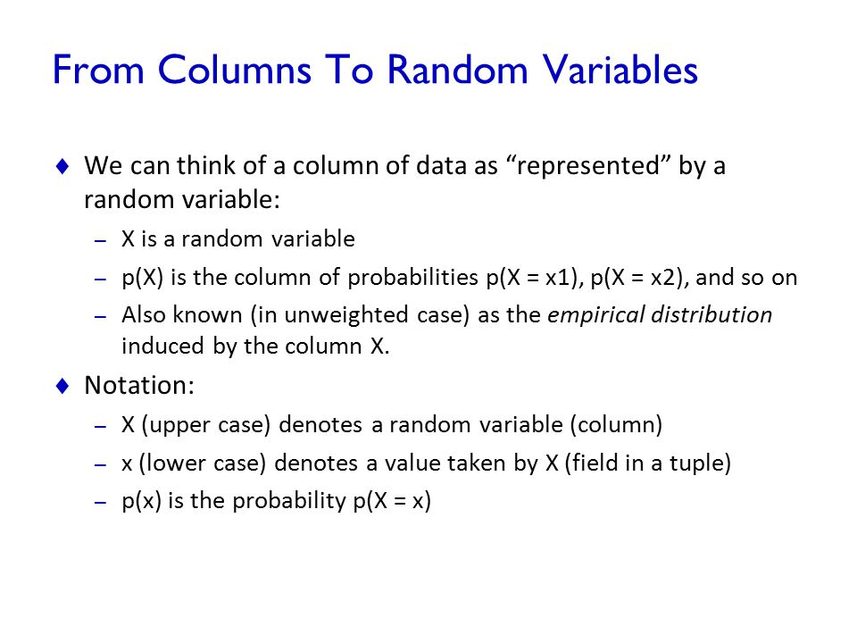 From Columns To Random Variables