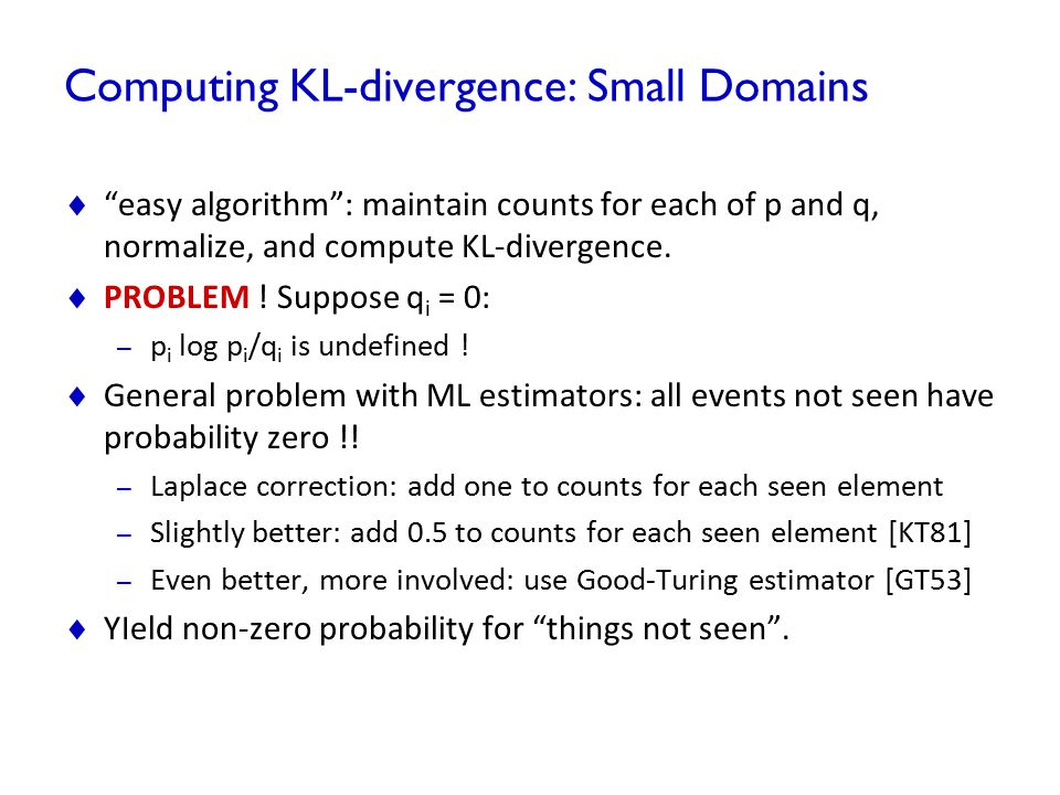 Computing KL-divergence: Small Domains