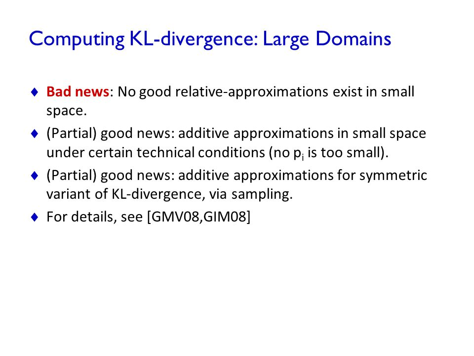Computing KL-divergence: Large Domains