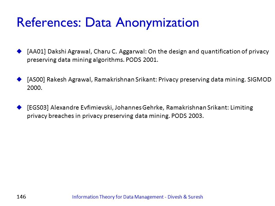 References: Data Anonymization