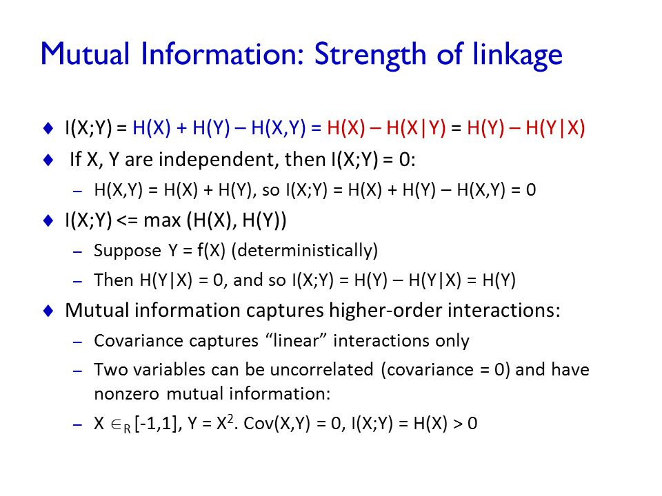 Mutual Information: Strength of linkage