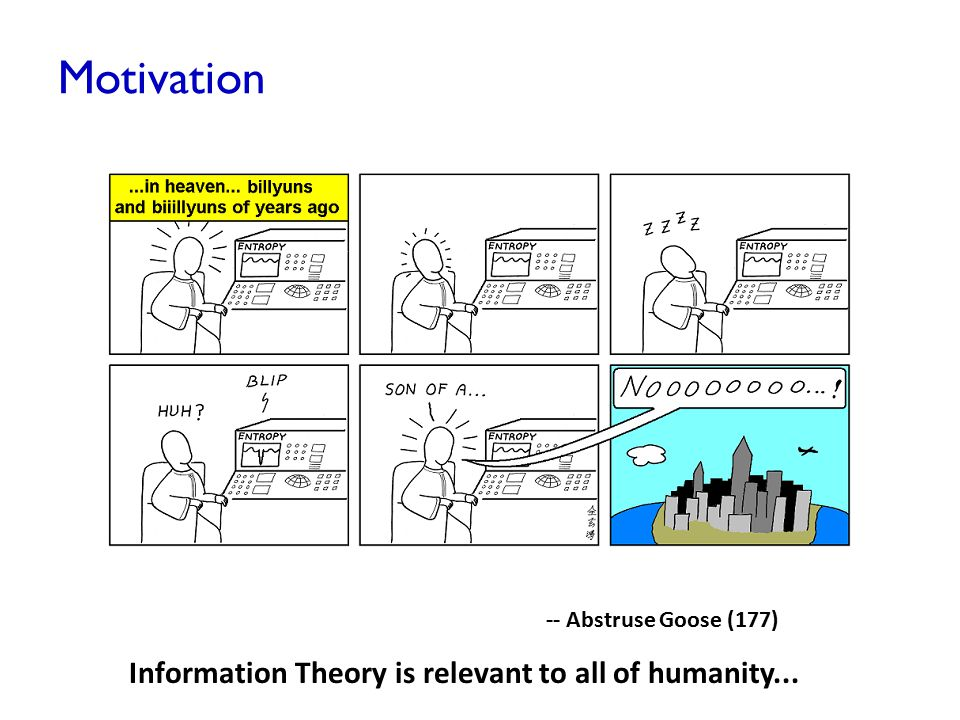 Information Theory is relevant to all of humanity...